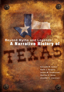 Beyond Myths and Legends A narrative History of Texas book cover